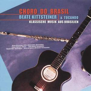 Choro Do Brasil / Klassische Musik aus Brasilien