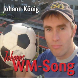 Johanns WM Song