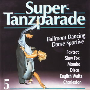 Super-Tanzparade 5