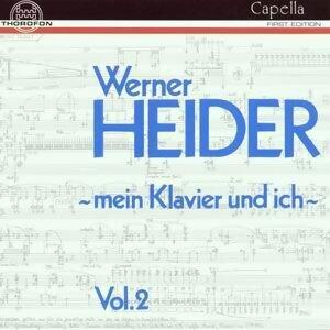 """Werner Heider: """"Mein Klavier und ich"""" Vol. II"""