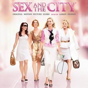 Sex And The City-Original Motion Picture Score (慾望城市電影配樂) - Original Motion Picture Score