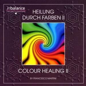 Heilung durch Farben II
