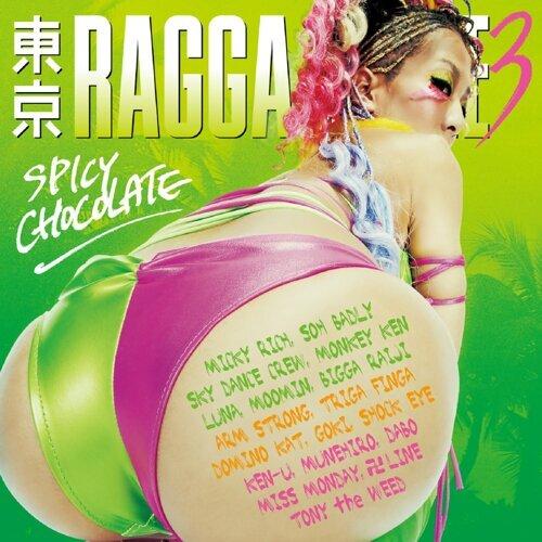 東京 RAGGA BLAZE 3