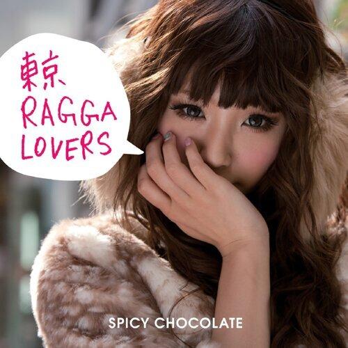 東京 RAGGA LOVERS