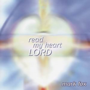 Read My Heart Lord