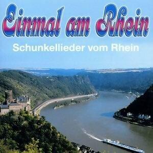 Einmal am Rhein - Schunkellieder vom Rhein