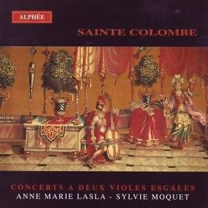 Sainte Colombe: Concerts a Deux Violines Esgales