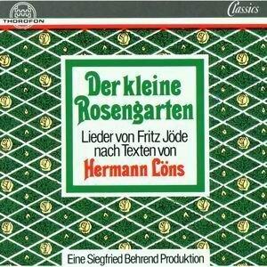 Fritz Jode: Der kleine Rosengarten