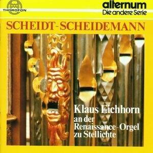 Samuel Scheidt, Heinrich Scheidemann: Orgelwerk
