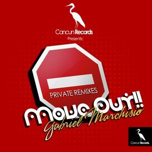 Move Out !! - Private Remixes