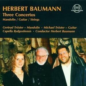 Herbert Baumann: Three Concertos