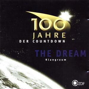The Dream - 100 Jahre - Der Countdown [Soundtrack zur gleichnamigen ZDF-Serie]