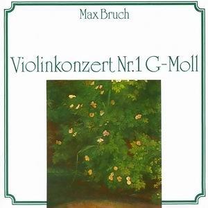 Max Bruch: Violinkonzert Nr. 1 G-Moll