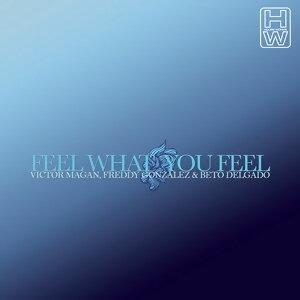 Feel What You Feel