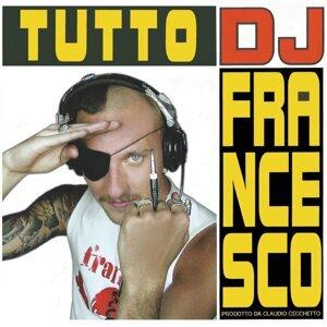 Tutto DJ Francesco