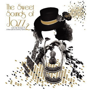 The Sweet Sounds of Jazz 2(爵色2)