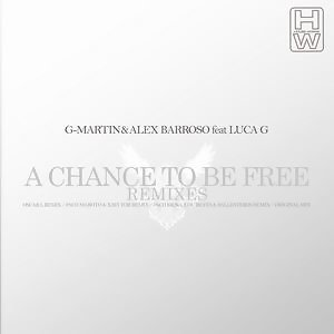 A Chance to be Free Remixes