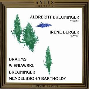 Brahms, Wieniawskij, Breuninger, Mendelssohn-Bartholdy