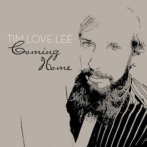 Coming Home - Compiled By Tim Love Lee