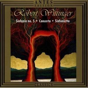 Robert Wittinger: Sinfonia Nr. 5