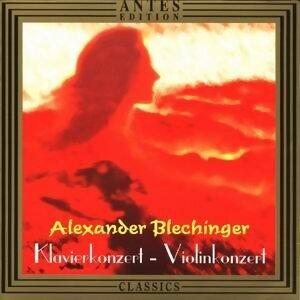 Alexander Blechinger: Klavierkonzert, Violinkonzert