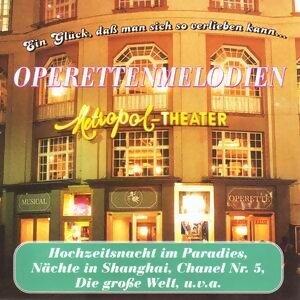 Ein Glück, daß man sich so verlieben kann - Operettenmelodien
