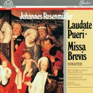 Johannes Rosenmüller: Laudate pueri, Missa brevis