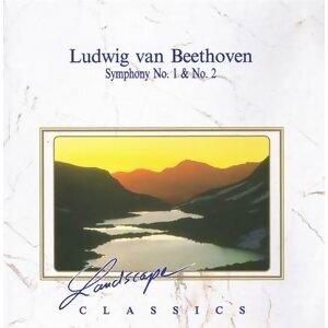 Ludwig van Beethoven: Sinfonie Nr. 1, C-Dur, op. 21 - Sinfonie Nr. 2, D-Dur, op. 36