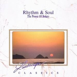 Rhythm And Soul - The Power Of Bolero