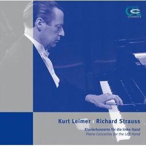 Kurt Leimer & Richard Strauss: Piano Concertos for the Left Hand