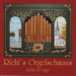 Richi's Orgelschmaus - Raffin 20 Orgel