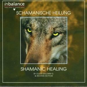 Schamanische Heilung