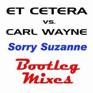 Sorry Suzanne - The Bootleg Mixes
