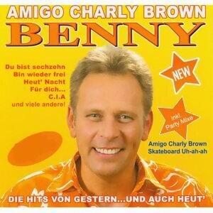 Amigo Charly Brown - Die Hits von gestern und auch heut'