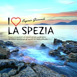I Love la Spezia - Eugenio Giovando