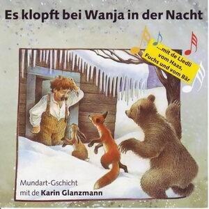Es klopft bei Wanja in der Nacht - Schweizer Mundart