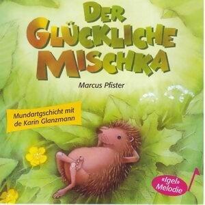 Der glückliche Mischka - Schweizer Mundart
