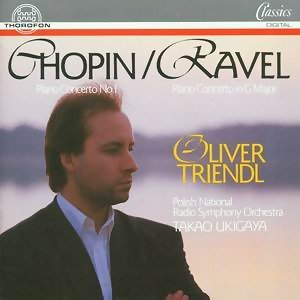 Frederic Chopin: Piano Concerto No. 1 - Maurice Ravel: Piano Concerto G Major