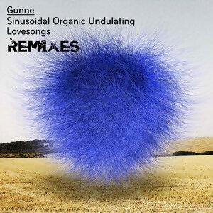 Sinusoidal Organic Undulating Lovesongs - Remixes