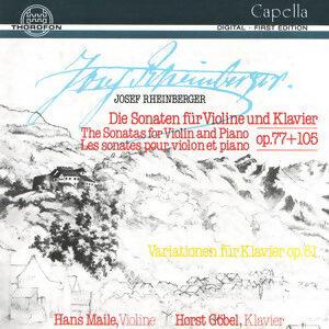 Josef Rheinberger: Sonate Nr. 1 op. 77 - Sonate Nr. 2 op. 105