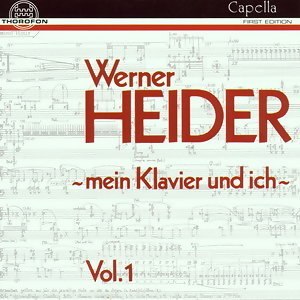 """Werner Heider: """"Mein Klavier und ich"""" Vol. I"""