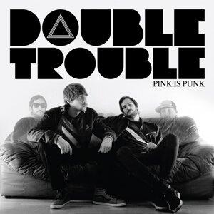 Double Trouble Ep