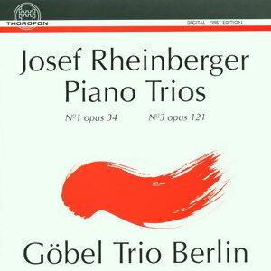 Josef Rheinberger: Piano Trios Nr. 1, op. 34, Nr. 3, op. 121