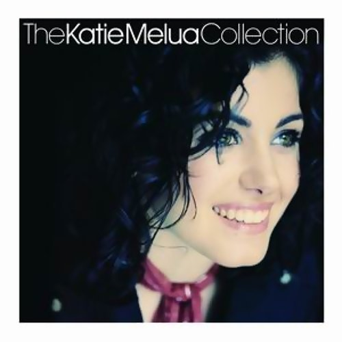 The Katie Melua Collection (真情歌手新歌加精選)