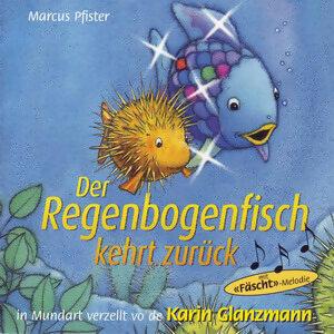 Der Regenbogenfisch kehrt zurück - Schweizer Mundart