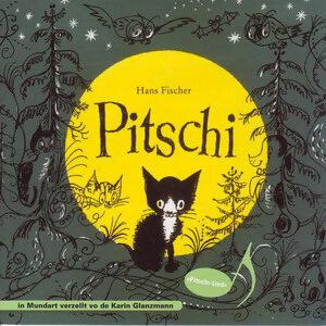 Pitschi - Schweizer Mundart