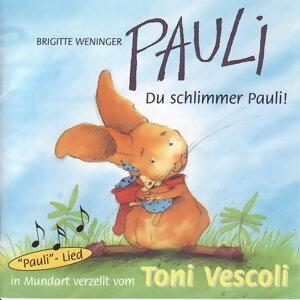 Pauli - Du schlimmer Pauli! (Schweizer Mundart)