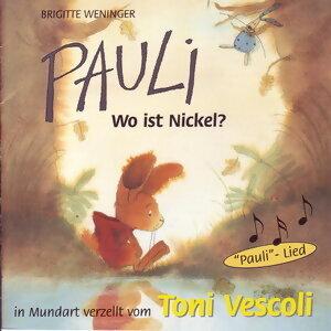 Pauli (Wo ist Nickel? (Schweizer Mundart)) - Wo ist Nickel? (Schweizer Mundart)