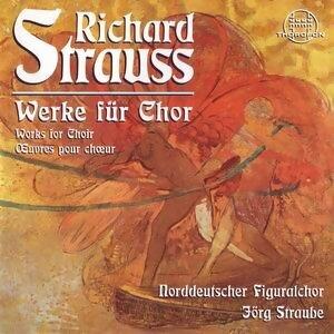 Strauss: Werke für Chor
