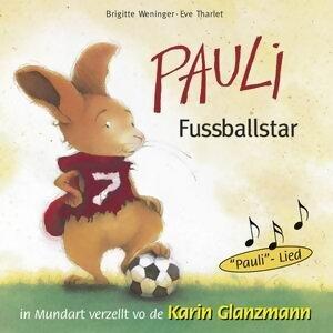 Pauli Fussballstar - Schweizer Mundart
